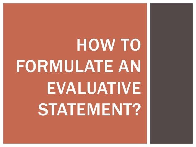 Evaluative statement