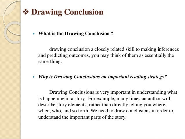 Drawing Conclusion Predicting Outcomes