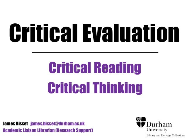 critical thinking website evaluation An important part of critical thinking is being able to give reasons to support or criticize a position in this module we learn how to construct and evaluate.
