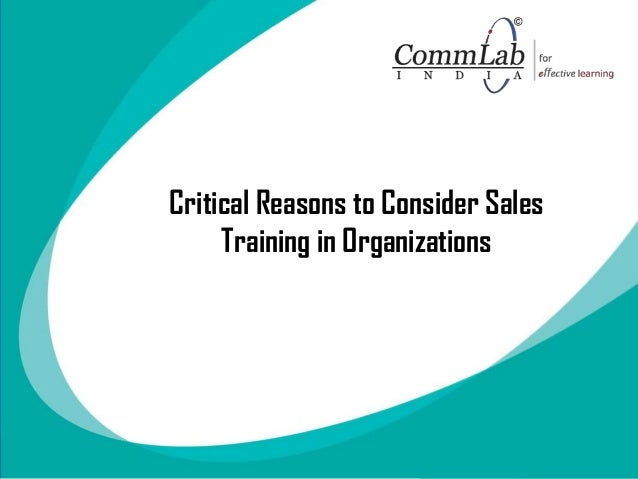 Critical Reasons to Consider Sales Training in Organizations
