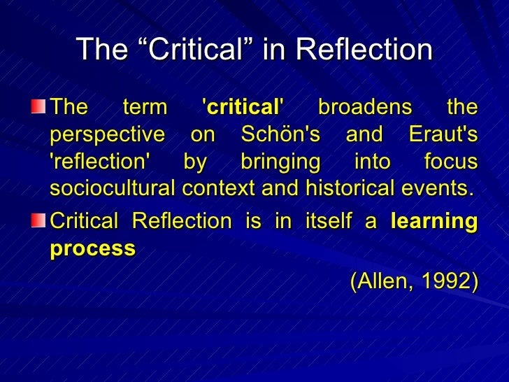 on becoming a critically reflexive practitioner On becoming a critically reflexive practitioner add to my bookmarks export citation type article author(s) cunliffe, ann l date 2004/08 volume 28 issue 4 page start 407 page end 426 openurl check for local electronic subscriptions is part of journal title journal of management education issn 1052-5629.