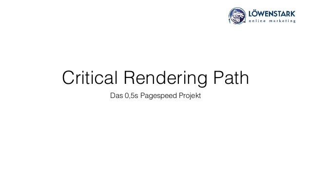 Critical Rendering Path Das 0,5s Pagespeed Projekt