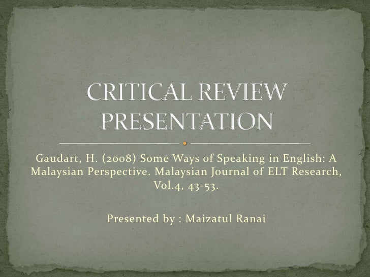 Gaudart, H. (2008) Some Ways of Speaking in English: A Malaysian Perspective. Malaysian Journal of ELT Research, Vol.4, 43...