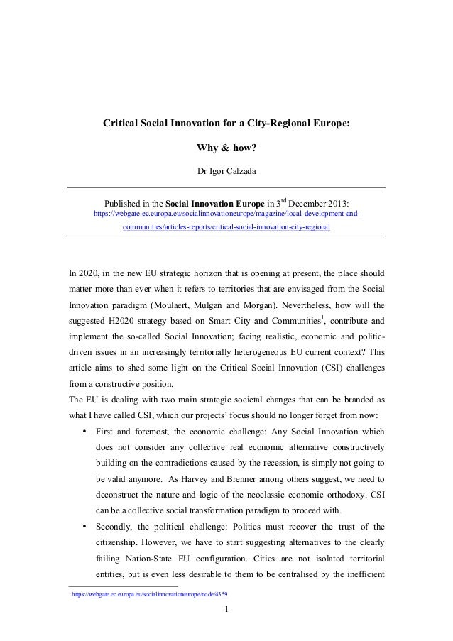 Critical Social Innovation for a City-Regional Europe: Why & how? Dr Igor Calzada Published in the Social Innovation Europ...