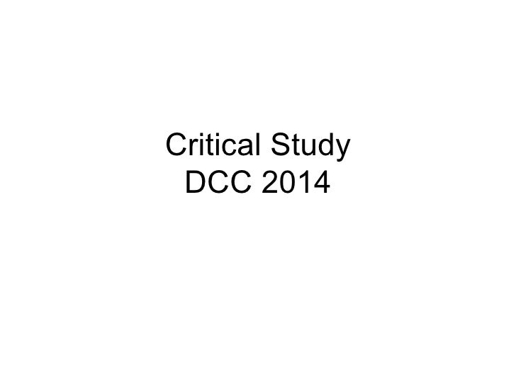 Critical Study DCC 2014