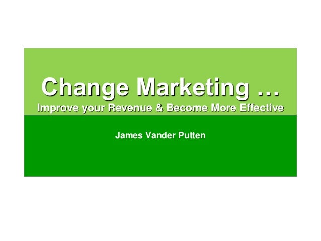 Driving Growth Through Customer Centricity The 90 Day Plan Change Marketing … Improve your Revenue & Become More Effective...