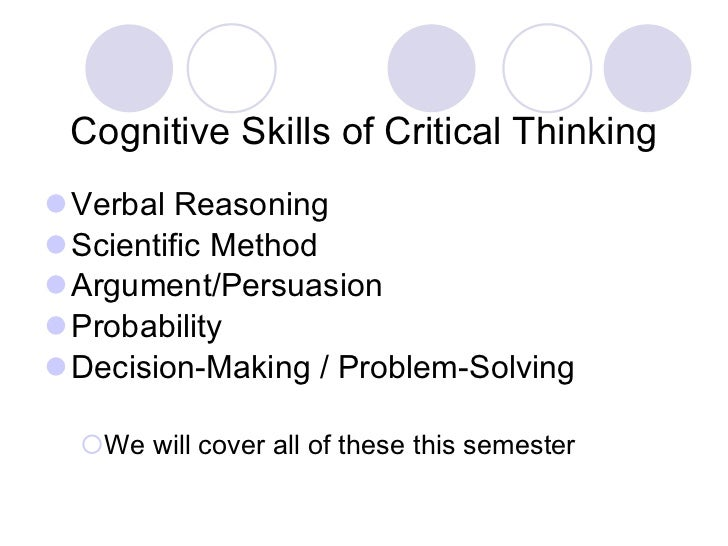 cognitive skills in critical thinking Core thinking skills thinking skills are cognitive operations or processes that are the building blocks of thinking there are several core thinking skills including focusing, organizing, analyzing, evaluating and generating.