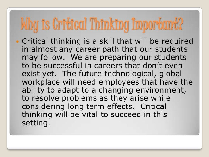 Why Is Critical Thinking Important? Your Questions Answered