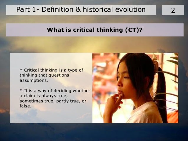 how can assumptions interfere with the critical thinking process