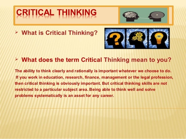 what does critical thinking means