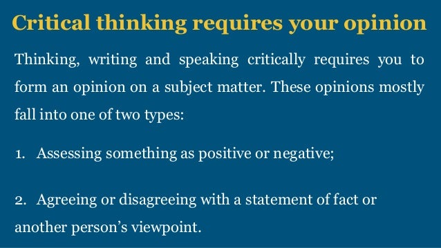 critical thinking requires
