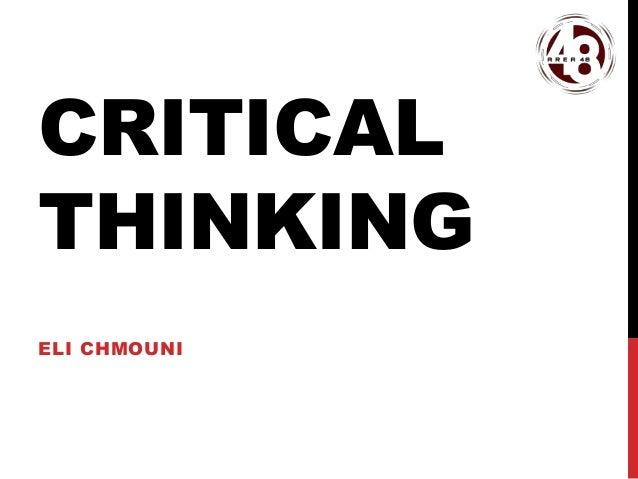 CRITICAL THINKING ELI CHMOUNI