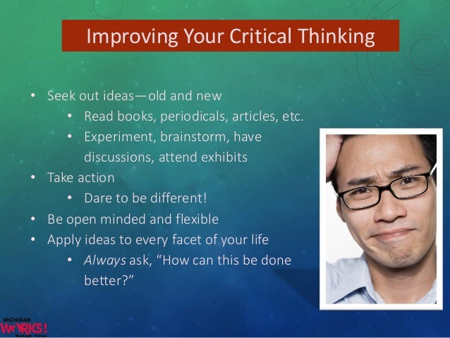 Differentiate among critical thinking problem solving and decision making