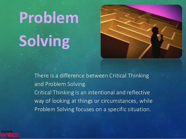 "critical thinking and problem solving in math By dr amina eladdadi, mathematics department ""what was i thinking,"" one of my calculus students exclaimed when i pointed out the mistake he made while."
