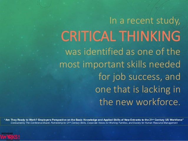 critical thinking and problem solving skills are important in life Critical thinking and problem-solving beyer sees the teaching of critical thinking as important to the developing critical thinking skills in adult.
