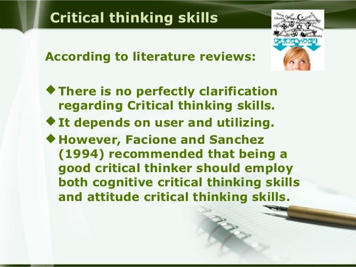 what is critical thinking skills in nursing Critical thinking skills can't guarantee your survival, but can help you engage in a more deliberate thought process.