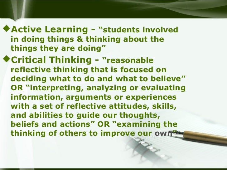 Active learning and critical thinking