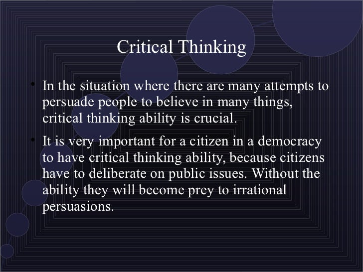 critical thinking information technology Three tools for teaching critical thinking and problem solving skills  complex  problems, think critically about information, work effectively in.
