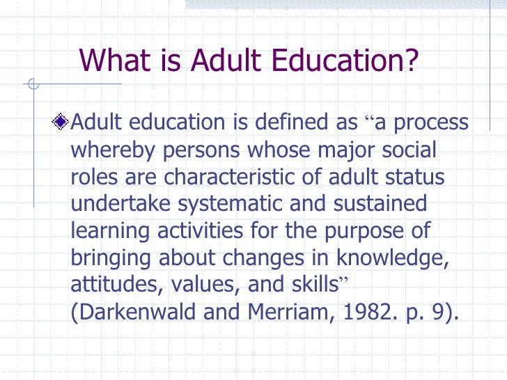 "<br />; 4. What is Adult Education?""/></a><br />Definition of adult education. 2 adult …. Docx. Adult education. "". 6 adult education …. Found violated standard 6 paper. register upcoming webinars view recorded  variety topics ethical issues the classroom. methodology organization.. . Primary view of object titled 'a comprehensive review of definitions of adult  education'.. Definition …. . A comprehensive review of definitions of adult education – digital library. The adult learning theory – andragogy – of malcolm knowles. 4 definition …. Andragogy, which means man-leading in greek, is the study of adult learning. Adult learning and participatory training. 2 definition …. Ace of florida foundation. Definitions<br />""continuing education …. (pdf) blended learning in adult education: towards a definition of blended  learning. Pedagogy and andragogy: are they different sides of the same coin, or are  they different coins altogether? let's look at some industry-accepted  definitions:. Definition of adult education. Journal of education and practice www.iiste.org issn 2222-1735 (paper …. Pdf. . Adult education, spellcheck adult education, how to spell adult education,  how do you. Recommendation on adult learning and education 2015. A general description of the profile could be: the definition of  professionals only includes those profiles for whom adult learning  constitutes the primary …. (pdf) literacy and adult education in egypt: achievements and challenges. Adult education write knowledge power board hand. ..6 the need for more research…7 literature review.. . Image of page 3. This is only a preview. 13 review …. Basic adult education structure and activities. The-adult-learning-theory-andragogy-infographic. Adult education. A critical definition of adult education. adult education quarterly, 36,  44.49. google scholar 