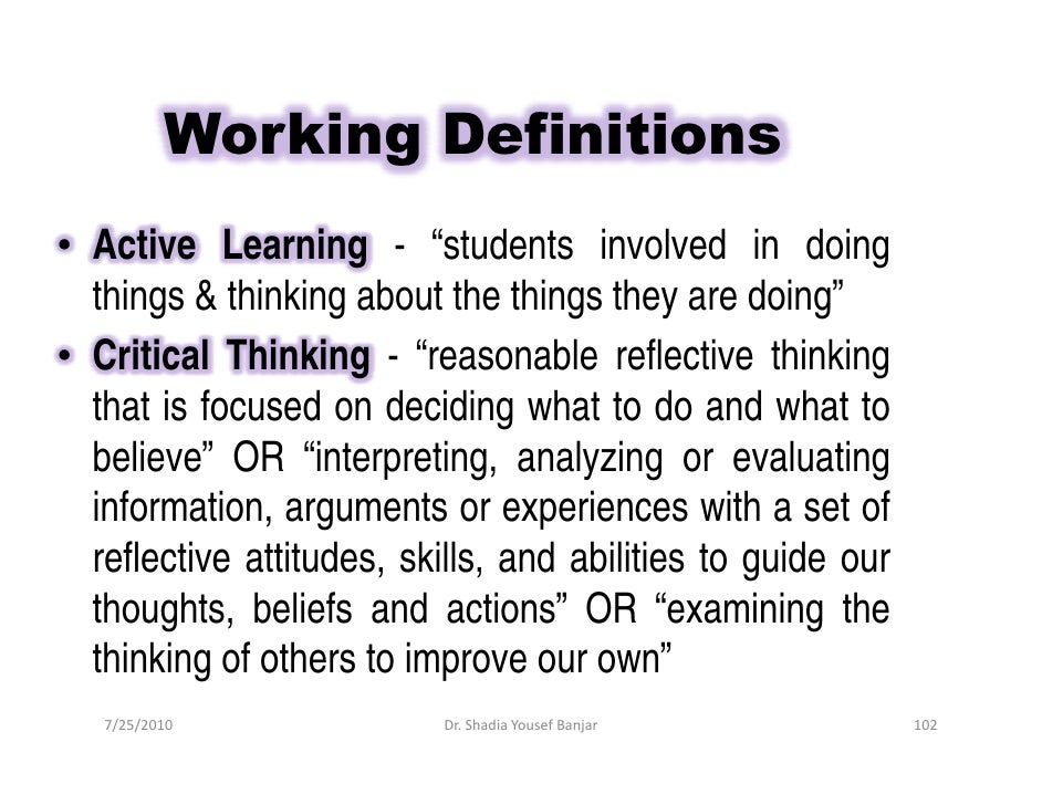"""Working Definitions • Active Learning - """"students involved in doing   things & thinking about the things they are doing"""" •..."""