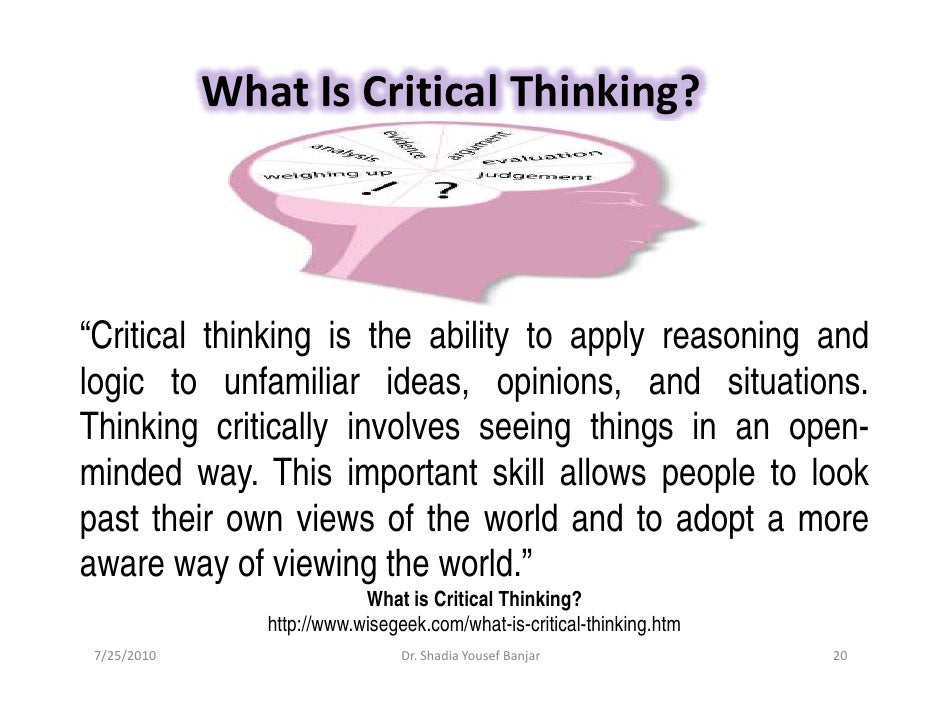 critical thinking world view Critical thinking assignment module 3 i what is worldview what a person considers to be their truths on the views of the world and it issues it is based.
