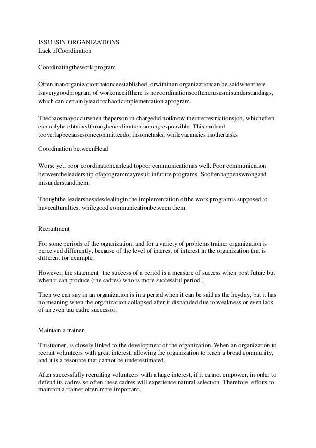 ISSUESIN ORGANIZATIONSLack ofCoordinationCoordinatingthework programOften inanorganizationthatonceestablished, orwithinan ...