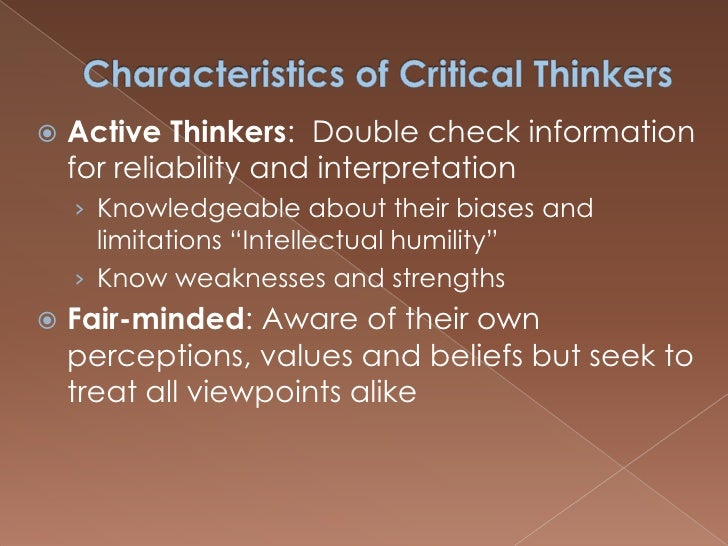 fair minded thinker Question description after reading this week's lectures on the qualities of a fair-minded thinker.