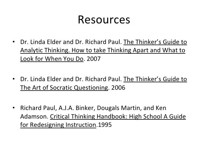 linda elder and richard paul critical thinking model Becoming a critic of your thinking criticalthinkingorg, by dr linda elder and dr richard paul learning the art of critical  service peugeot 206 sedan 2015 model.
