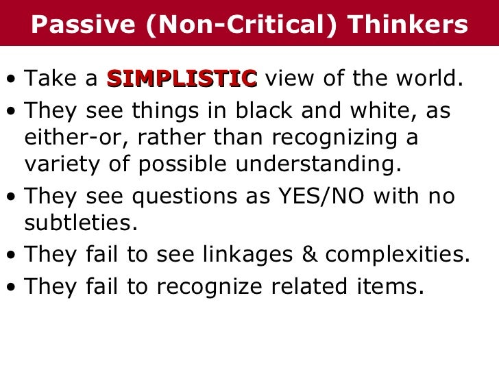 critical thinking and non critical thinking