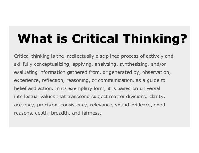 critical thinking and its relevance in