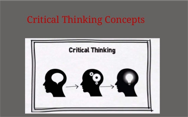 critical thinking concepts and tools 2009 Critical thinking and problem solving cfsd provides a variety of tools and templates to support the integration of critical key concepts of inquiry.