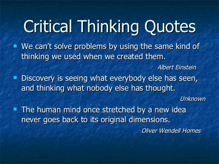 articles about the importance of critical thinking Critical thinking may simply be defined as the objective analysis and evaluation of an issue in order to form a judgment it means exercising or.