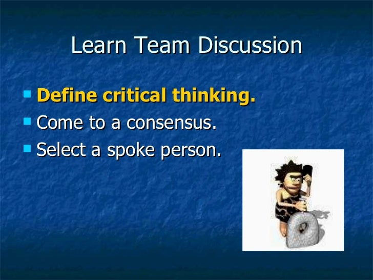 Critical Thinking - PowerPoint PPT Presentation