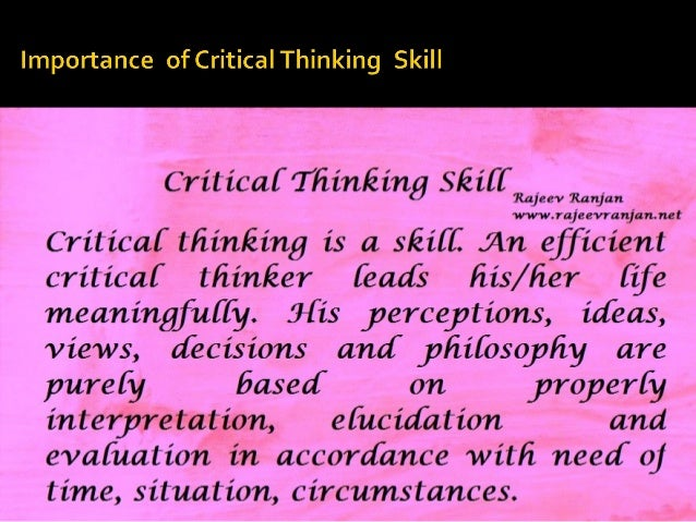 16 techniques of critical thinking There are skills that have the capability to greatly improve your capacity to make objective, effective choices and arguments, and those are critical thinking skills without these skills, arguments can often be one-sided.