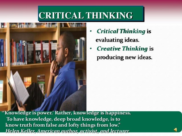 creative and critical thinking and leadership The critical thinking company publishes prek-12+ books and software to develop critical thinking in core subject areas.