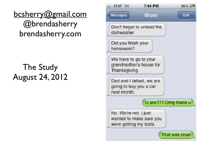 bcsherry@gmail.com  @brendasherry brendasherry.com  The StudyAugust 24, 2012