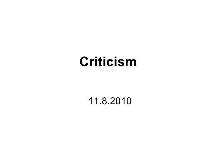 Criticism   11.8.2010