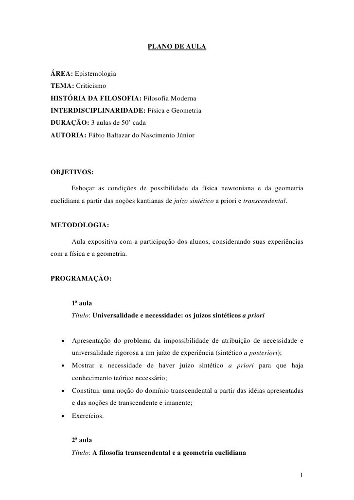 PLANO DE AULA   ÁREA: Epistemologia TEMA: Criticismo HISTÓRIA DA FILOSOFIA: Filosofia Moderna INTERDISCIPLINARIDADE: Físic...