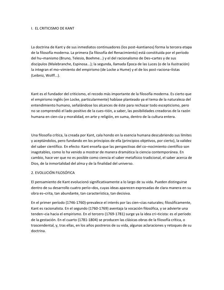 I. EL CRITICISMO DE KANTLa doctrina de Kant y de sus inmediatos continuadores (los post¬kantianos) forma la tercera etapad...