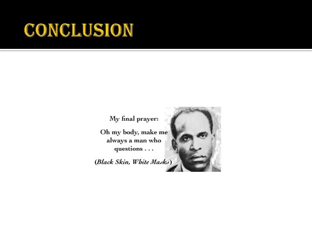 franz fannon essay Read this essay on frantz fanon come browse our large digital warehouse of free sample essays get the knowledge you need in order to pass your classes and more.