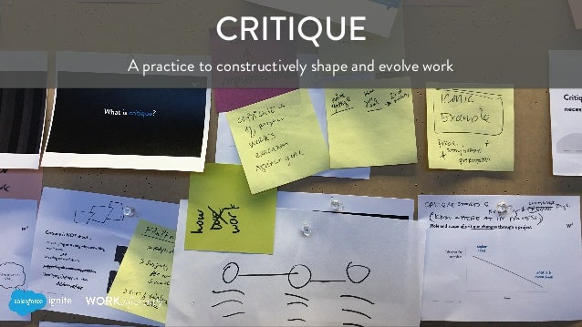 CRITIQUE A practice to constructively shape and evolve work
