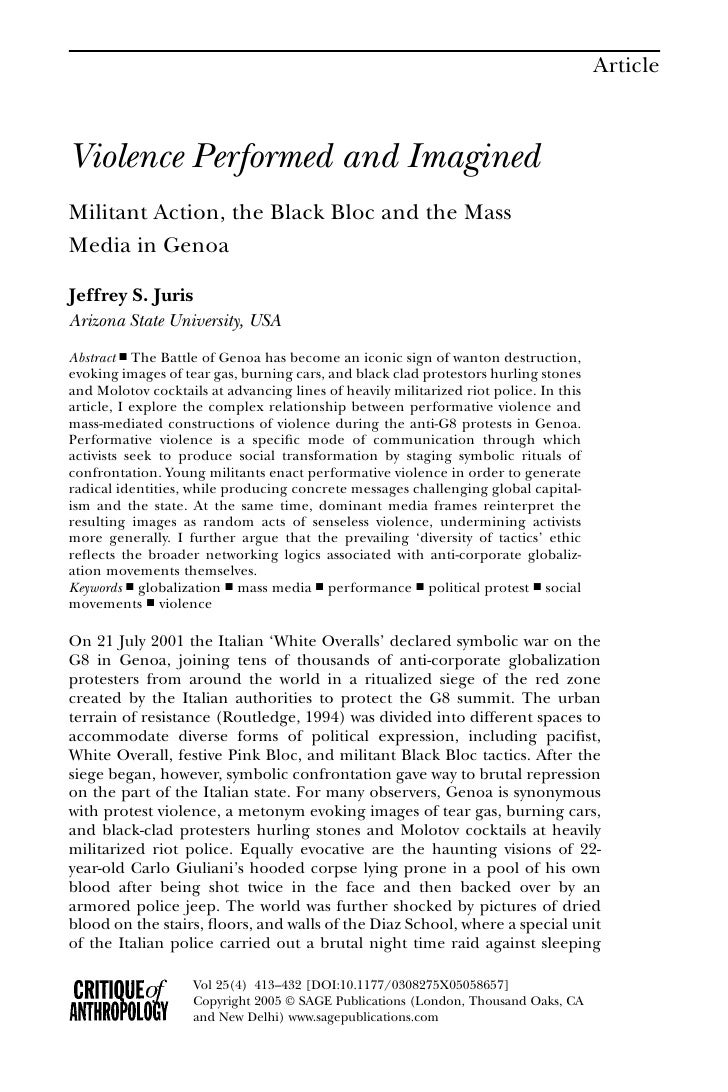 Article    Violence Performed and Imagined Militant Action, the Black Bloc and the Mass Media in Genoa  Jeffrey S. Juris A...