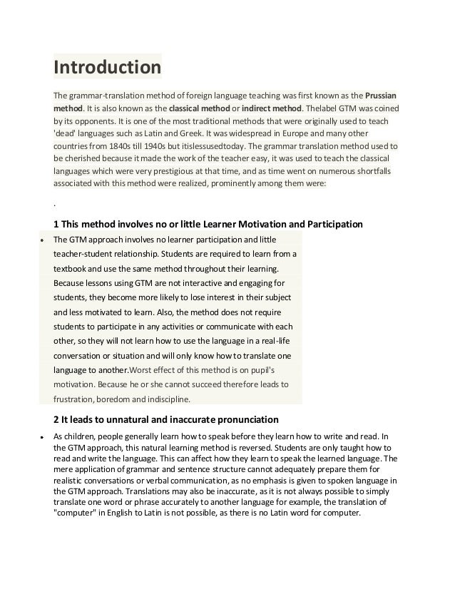 Introduction The grammar-translation method of foreign language teaching was first known as the Prussian method. It is als...
