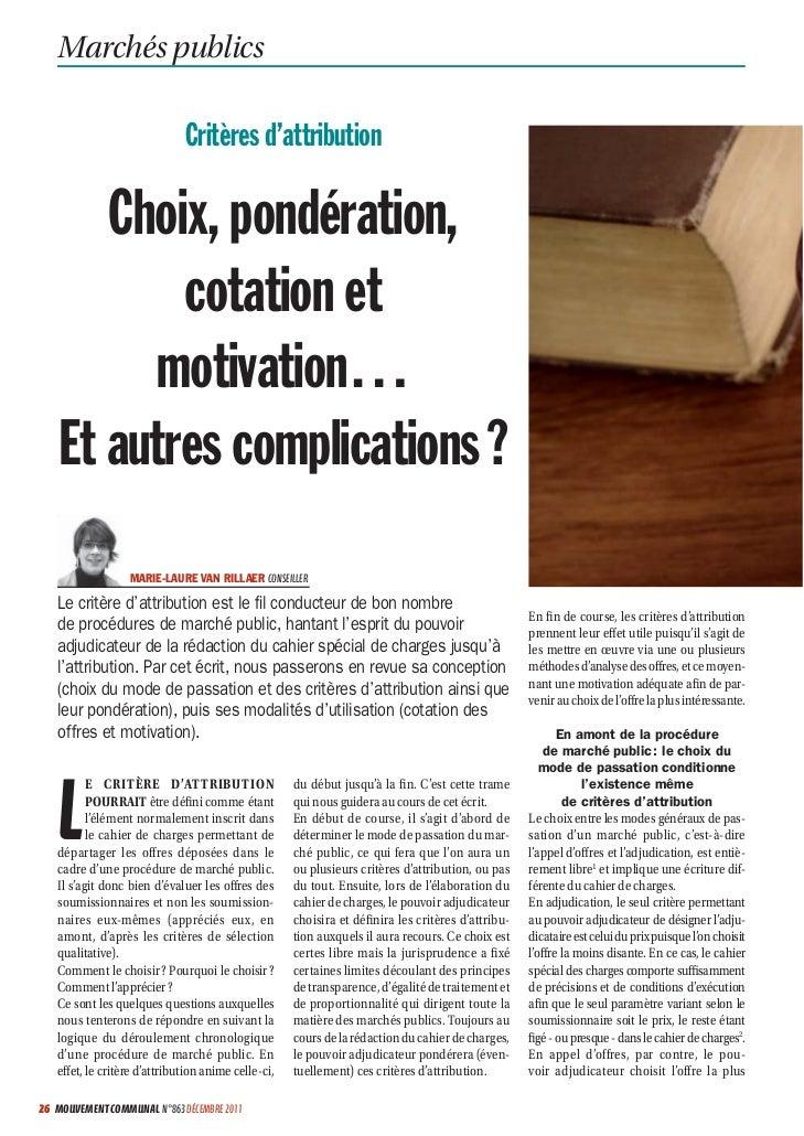 Marchés publics                              Critères d'attribution       Choix, pondération,           cotation et       ...
