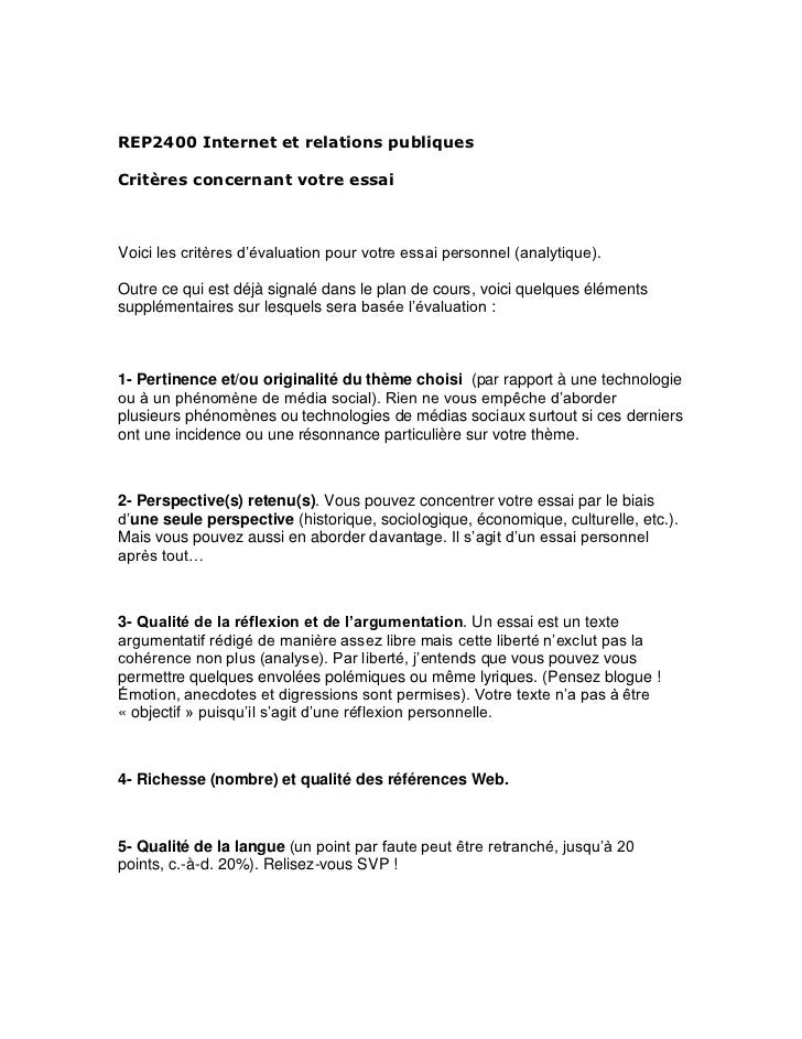 REP2400 Internet et relations publiquesCritères concernant votre essaiVoici les critères d'évaluation pour votre essai per...