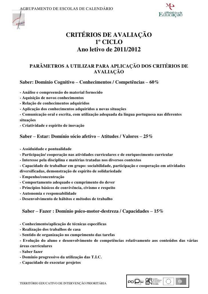 AGRUPAMENTO DE ESCOLAS DE CALENDÁRIO                         CRITÉRIOS DE AVALIAÇÃO                                  1º CI...