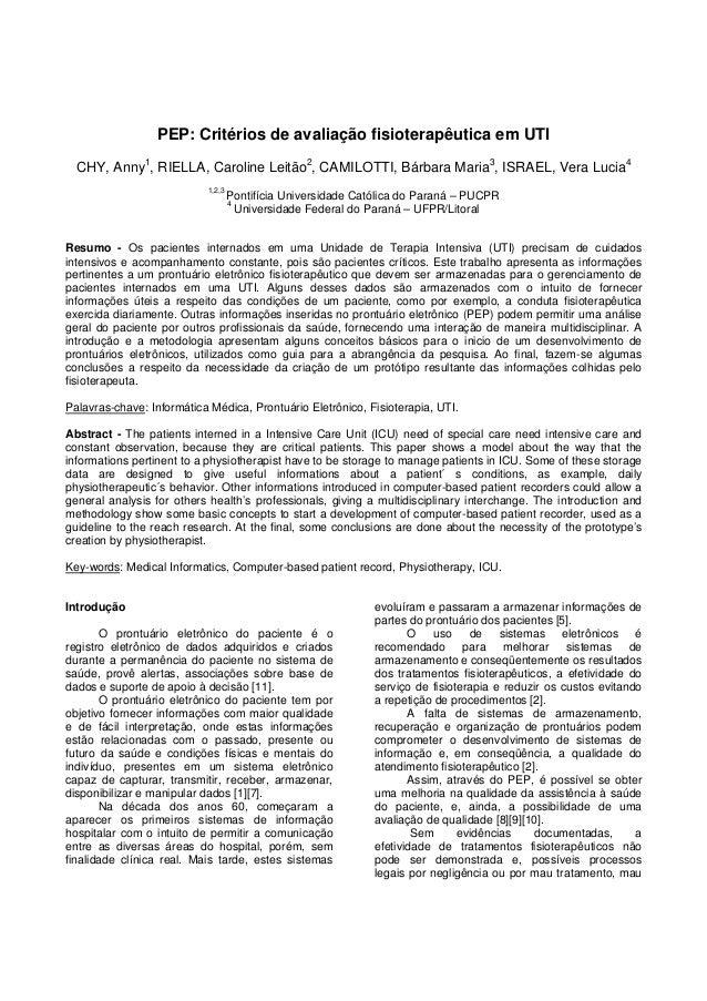PEP: Critérios de avaliação fisioterapêutica em UTI CHY, Anny1 , RIELLA, Caroline Leitão2 , CAMILOTTI, Bárbara Maria3 , IS...