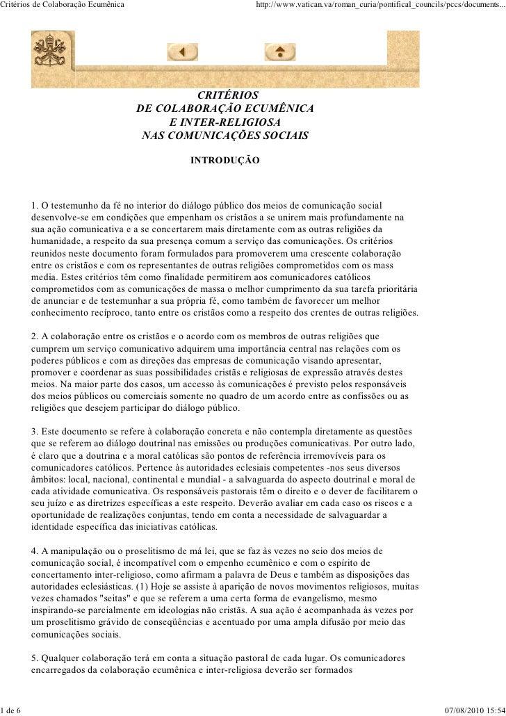 Critérios de Colaboração Ecumênica                               http://www.vatican.va/roman_curia/pontifical_councils/pcc...