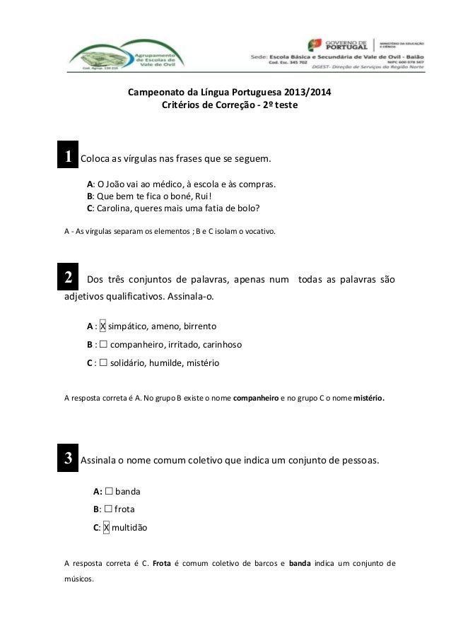Campeonato da Língua Portuguesa 2013/2014 Critérios de Correção - 2º teste 1 Coloca as vírgulas nas frases que se seguem. ...