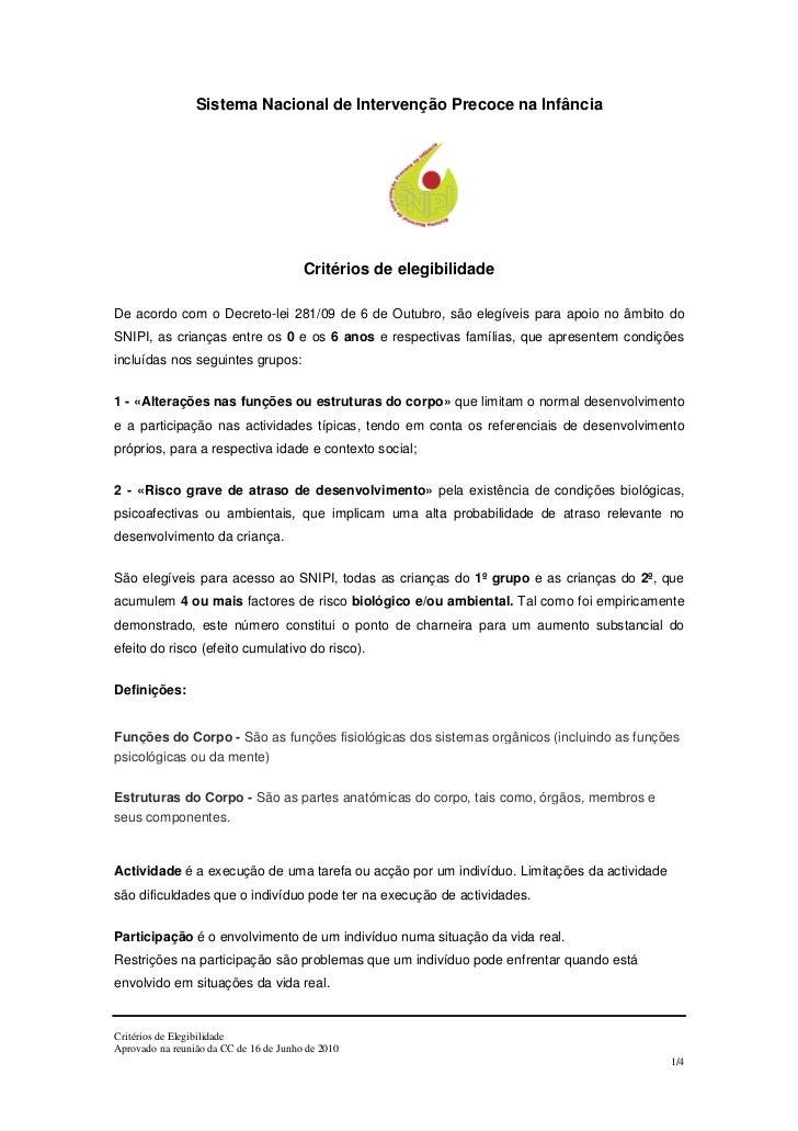 Sistema Nacional de Intervenção Precoce na Infância                                        Critérios de elegibilidadeDe ac...